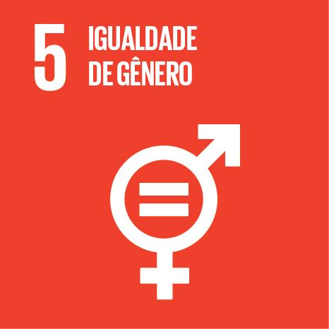 Agenda 2030 da ONU – Os Objetivos do Desenvolvimento Sustentável – ODS 5: Alcançar a igualdade de gênero e empoderar todas as mulheres e meninas